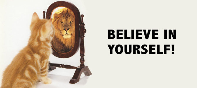 Daily Read : Believe in Yourself, How to focus on your goals to succeed!